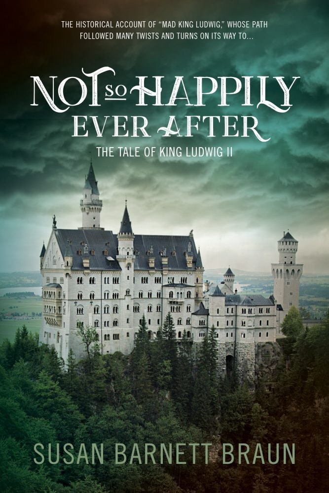Not So Happily Ever After Ludwig II Braun