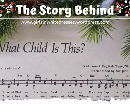 the story behind What Child is This Christmas carol